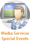 Media Services Special Events