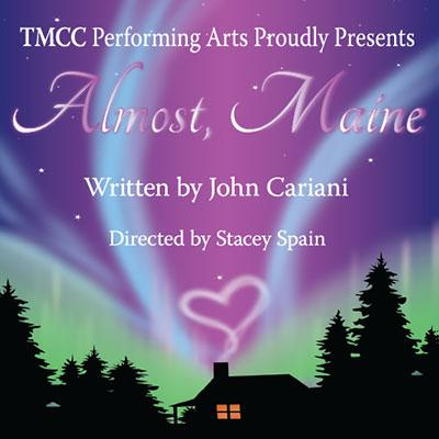 tmcc performing arts presents almost maine